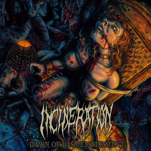 "Incineration ""Dawn of Dismembrement"" CD"