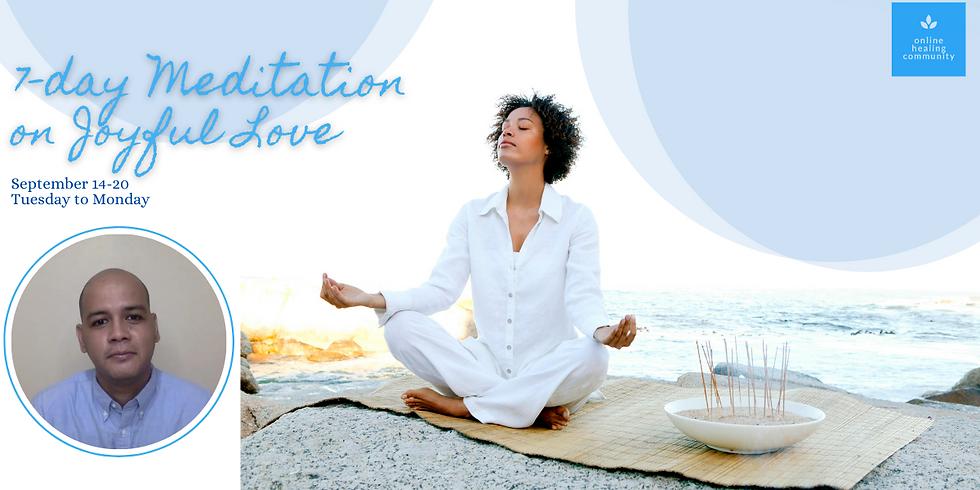 7-Day Meditation on Joyful Love