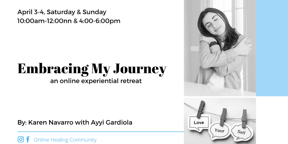 Embracing My Journey: an online experiential retreat