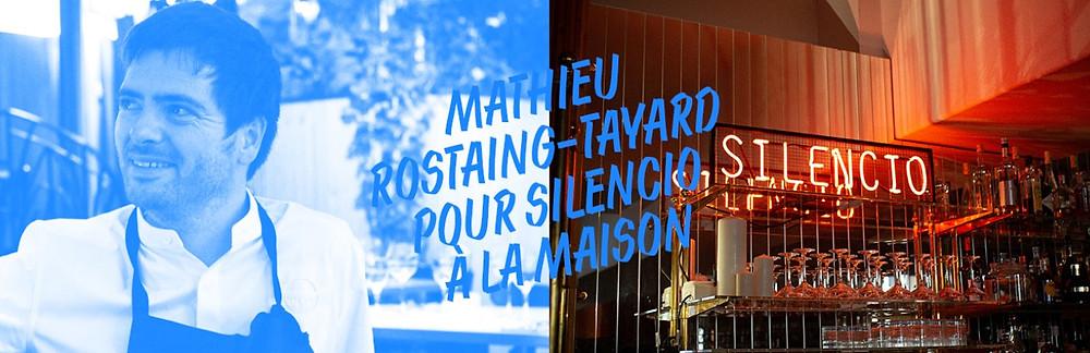Restaurant de Mathieu Rostaing-Tayard avec son offre à la maison