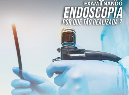 Endoscopia Digestiva Alta: por que tão utilizada?