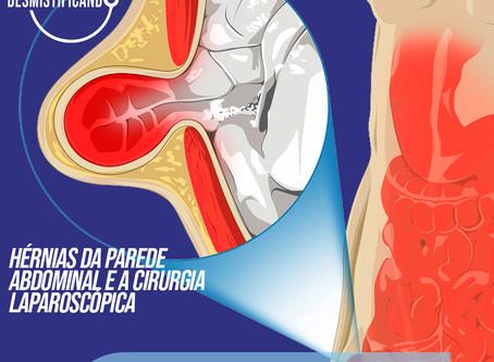 Hérnias da Parede Abdominal e o Tratamento Minimamente Invasivo