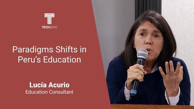 Paradigms shifts in Peruvian Education