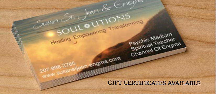 GIFT CERTIFICATES AVAILABLE WITH PSYCHIC MEDIUM SUSAN ST. JEAN