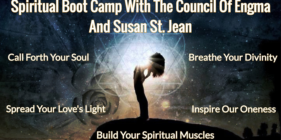 Spiritual Boot Camp With The Council Of Engma