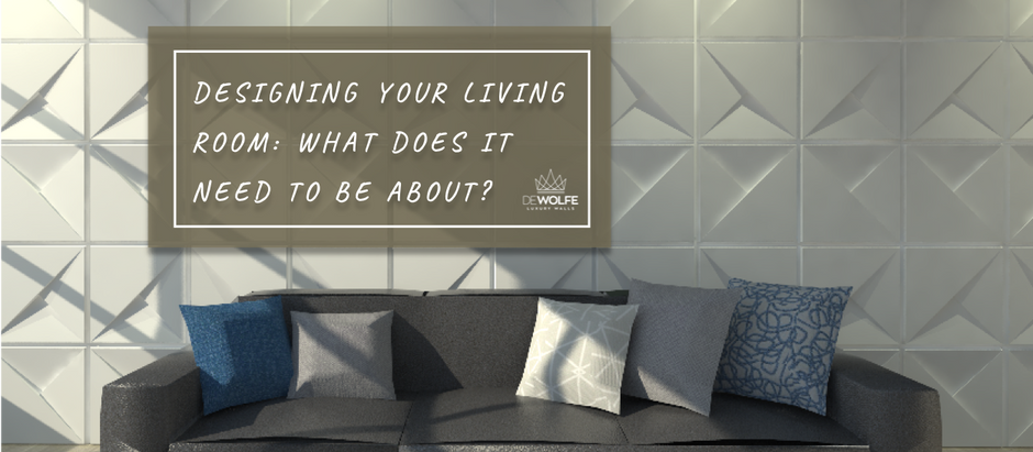 Designing your living room: what does it need to be about?