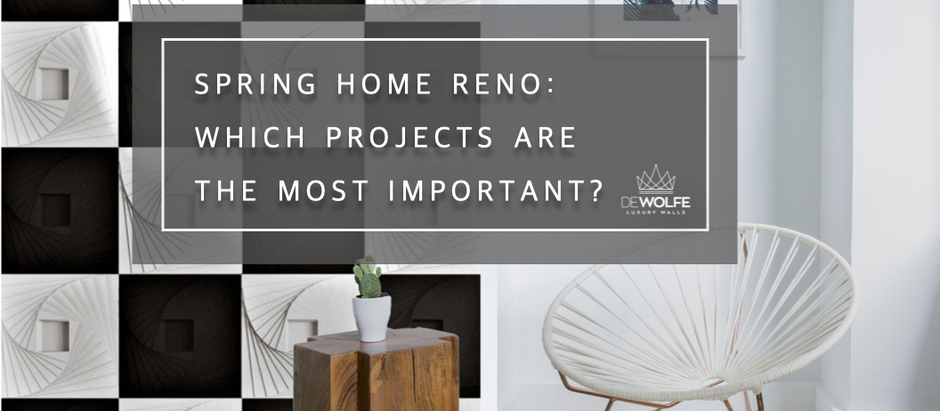 Spring home reno: which projects are the most important?