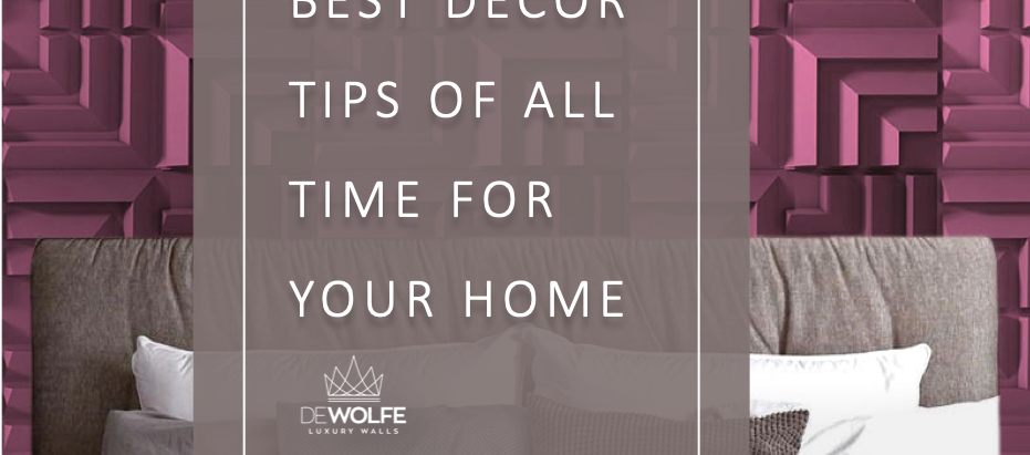 Best décor tips off all time for your home
