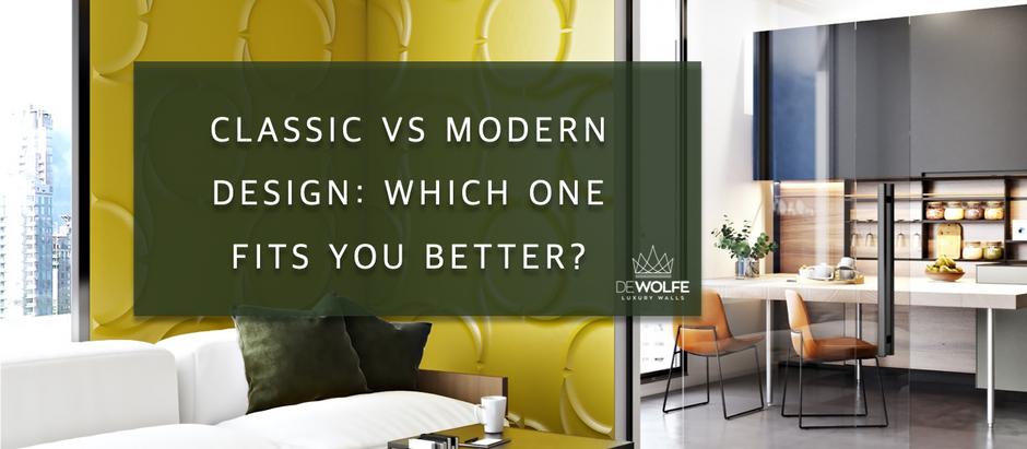 Classic vs modern design: which one fits you better?