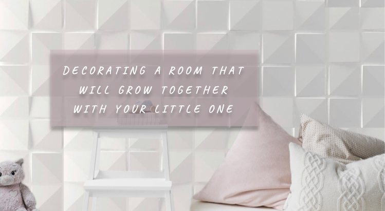 Decorating a room that will grow together with your little one