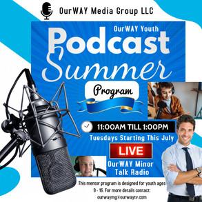 OurWAY Youth Podcast Summer Program - 13650 W. 8 Mile Rd Ste 4 & 5 Oak Park, MI 48237