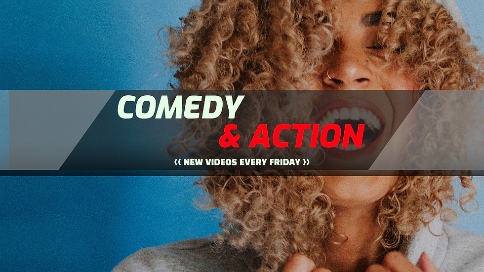 Comedy & Action