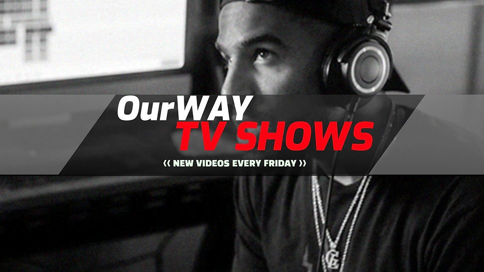 OurWAY TV Shows