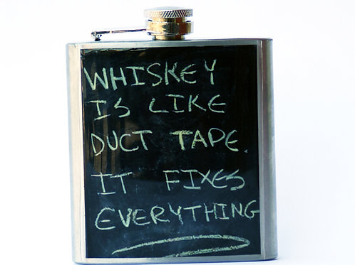 Whiskey is Like Duct Tape - 6oz Flask