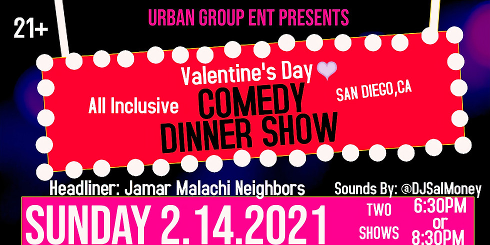 Valentine's Day Comedy Dinner Show AGE 21+