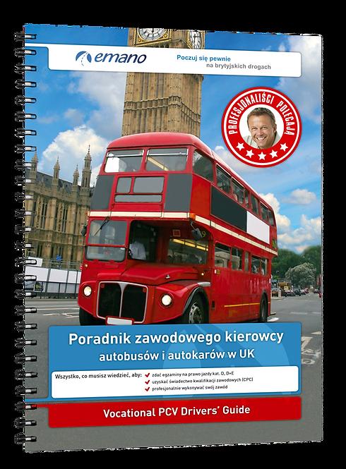 Kat. D - Poradnik zawodowego kierowcy autobusów i autokarów w UK