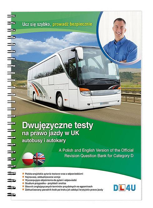 Kat. D - Dwujęzyczne testy na prawo jazdy w UK na autobusy i autokary