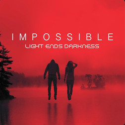 Impossible - Light Ends Darkness