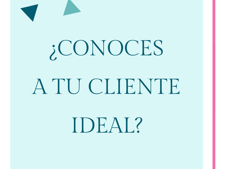 ¿Conoces a tu cliente ideal?