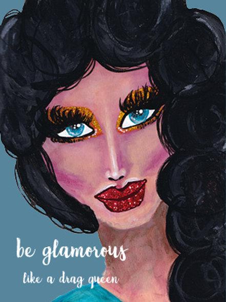 """Postkarte """"Be Glamorous"""""""