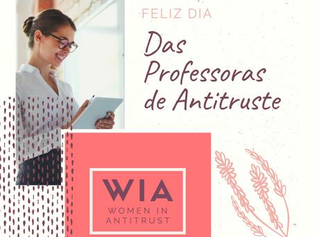 Feliz dia das Professoras de Antitruste