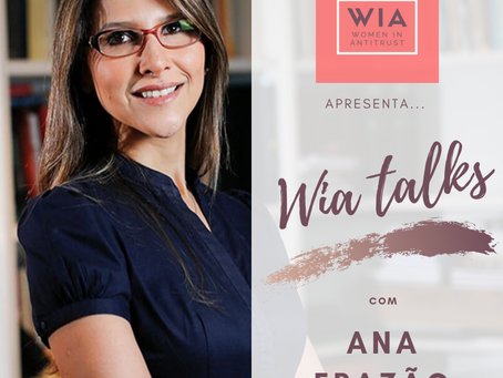 """Wia Talks"", com Ana Frazão"