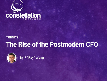 The Role of Your CFO has Changed! Read Ray Wang's Important Research Paper.