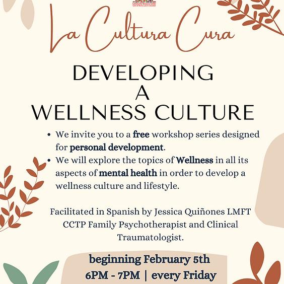 La Cultura Cura/Wellness Workshops