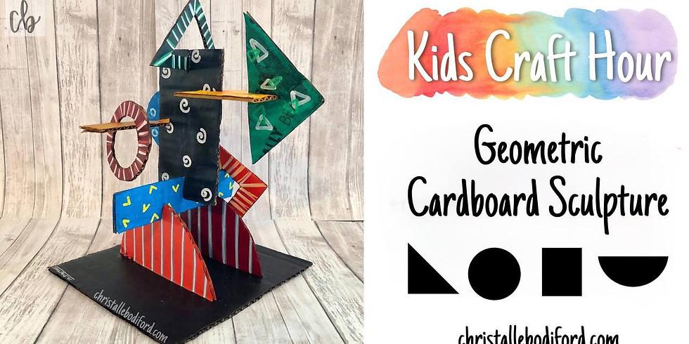 Kids Craft hour •Geometric Cardboard Sculpture (Part 1)