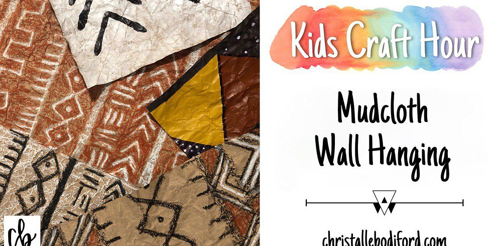 Kids Craft Hour • Mudcloth Wall Hanging