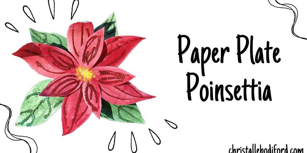 Paper Plate Poinsettia •Arts & Crafts