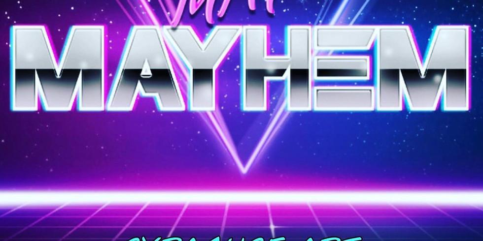 May Mayhem