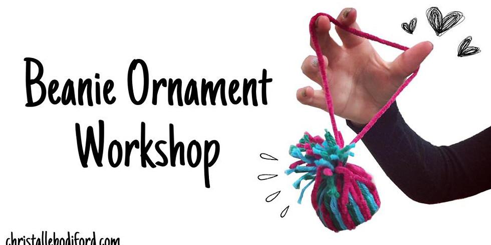 Beanie Oranment Workshop