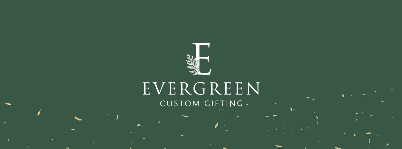 Evergreen Custom Gifting Cover Photo by Heritage Creative Co.