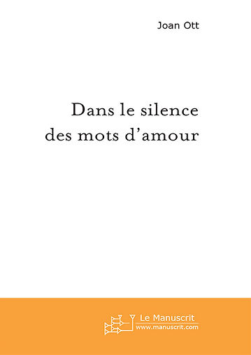 Dans le silence des mots d'amour - Nouvelles - Ces détails minuscules que d'ordinaire on garde pour soi.