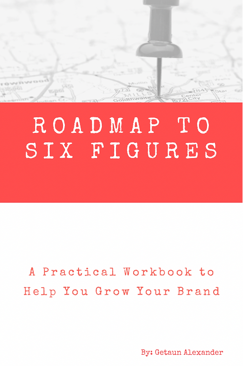 Roadmap to Six Figures Workbook