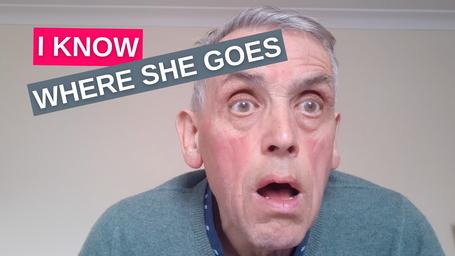 I Know Where She Goes