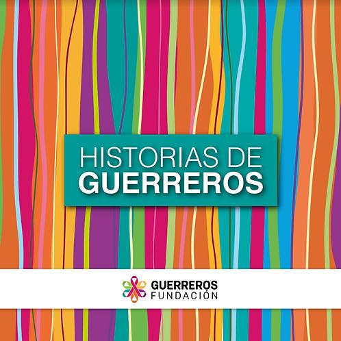 Historias de Guerreros por Juana Ramírez