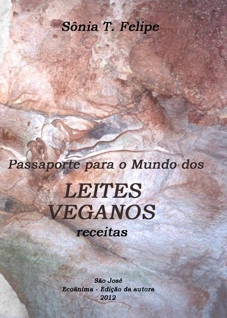 Passaporte para o mundo dos leites veganos