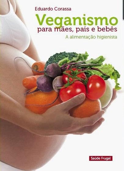Veganismo para bebês, mães e pais