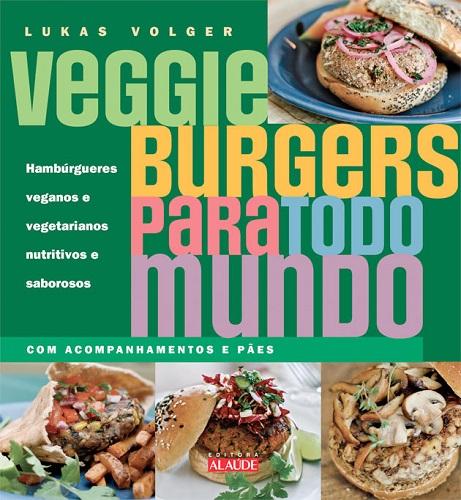 Veggie burgers para todo mundo