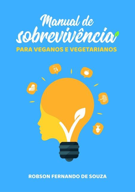 Manual de sobrevivência para veganos e vegetarianos