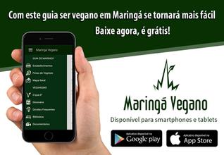 Novembro/2015 - É lançado o aplicativo do Maringá Vegano (atualmente desativado para reformulações) com um guia vegano completo da cidade de Maringá