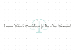 4 Law School Resolutions for the New Semester!