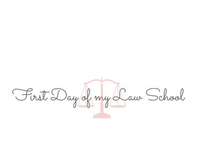 First Day of my Law School