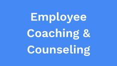 Employee Coaching and counseling