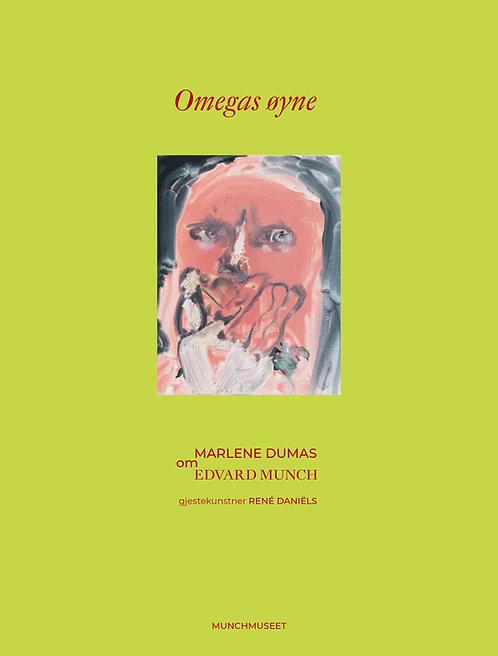 Omegas øyne. Marlene Dumas om Edvard Munch