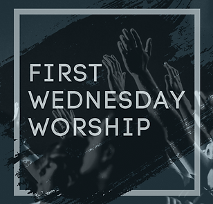First wednesday worship.png