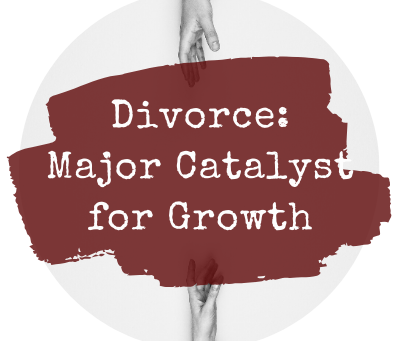 Divorce can be a major catalyst for growth