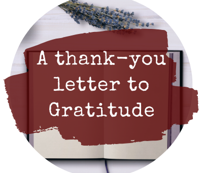 A thank-you letter to Gratitude